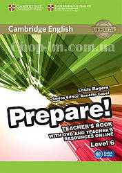 Cambridge English Prepare! 6 Teacher's Book with DVD and Teacher's Resources Online / Книга для учителя