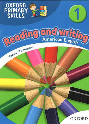 Oxford Primary Skills: Reading and Writing (American English) 1, фото 2