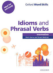 Oxford Word Skills Idioms and Phrasal Verbs Intermediate with answer key