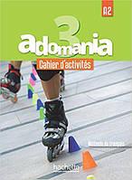 Adomania : Niveau 3 Cahier d'activites + CD audio + Parcours digital
