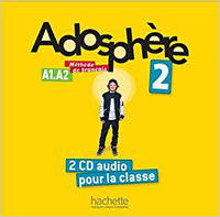 Adosphere : Niveau 2/ CD audio classe (x2)