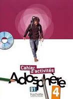 Adosphere : Niveau 4/ Cahier d'activit'es + CD-ROM
