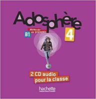 Adosphere : Niveau 4/ CD audio classe (x2)
