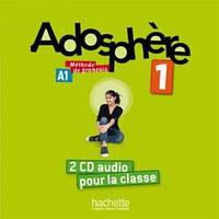 Adosphere : Niveau 1/ CD audio classe (x2)