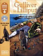 Primary Readers \level 6\ Gulliver in Lilliput