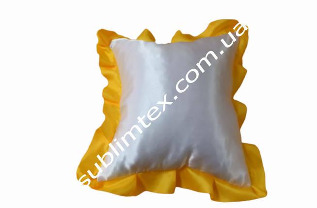 Подушка атласная,искусственный наполнитель,метод печати сублимация,размер 35х35см,цвет Рюши желтый, фото 2
