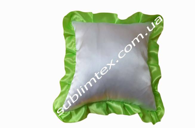 Подушка атласная,натуральный наполнитель,метод печати сублимация,размер 35х35см,цвет Рюши салатовый, фото 2