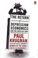 Paul Krugman The Return of Depression Economics and the Crisis of 2008