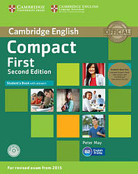 Compact First 2nd Edition Student's Book with answers and CD-ROM and Class CDs (Учебник)