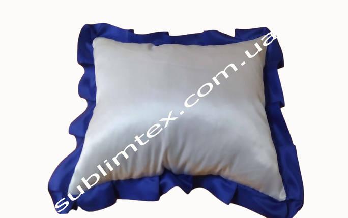 Подушка атласная,искусственный наполнитель,метод печати сублимация,размер 35х45см,цвет Рюши синий, фото 2