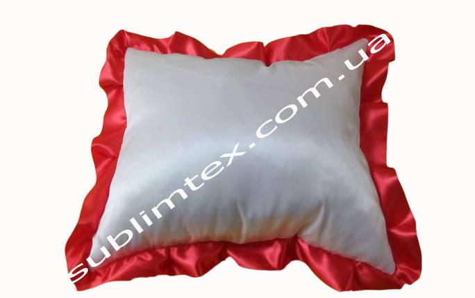 Подушка атласная,натуральный наполнитель,метод печати сублимация,размер 35х35см,цвет Рюши красный, фото 2