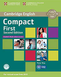 Compact First 2nd Edition Student's Book without answers with CD-ROM (Учебник)