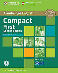 Compact First 2nd Edition Workbook with answers and Downloadable Audio (Рабочая тетрадь)