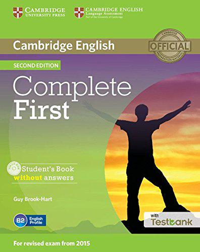 Complete First 2nd Edition Student's Book without answers with CD-ROM and Testbank