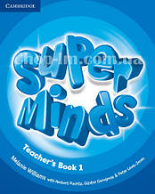 Super Minds 1 Teacher's Book / Книга для учителя