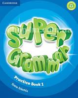 Super Minds 1 Super Grammar Practice Book / Грамматика