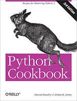 Python Cookbook, 3rd Edition Recipes for Mastering Python 3