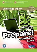 Cambridge English Prepare! 6 Workbook with Downloadable Audio (Рабочая тетрадь)