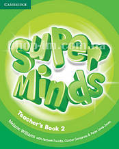Super Minds 2 Teacher's Book / Книга для учителя