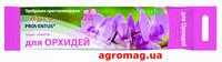 """Удобрение кристаллическое для Орхидей """"Провентус"""", 100г."""