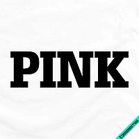 Термотрансфер на одежду PINK [7 размеров в ассортименте] (Тип материала Матовый)