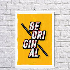 Постер Будь оригинальным