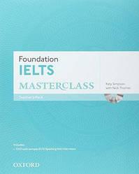 Foundation IELTS Masterclass Teacher's Pack with DVD (Книга учителя)