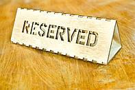 Таблички RESERVED Резервы Стол заказан