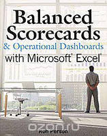 Ron Person Balanced Scorecards and Operational Dashboards with Microsoft Excel