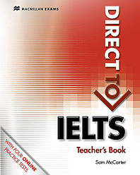 Direct to IELTS Teacher's Book with Website Access Code (Книга учителя)