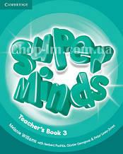 Super Minds 3 Teacher's Book / Книга для учителя