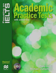 Focusing on IELTS Second Edition Academic Practice Tests with answer key and Audio CD
