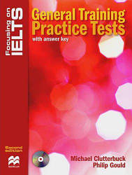 Focusing on IELTS Second Edition General Training Practice Tests with answer key and Audio CDs