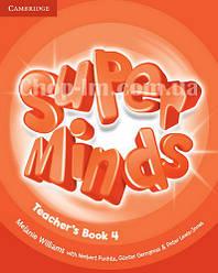 Super Minds 4 Teacher's Book / Книга для учителя