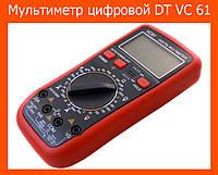 Мультиметр цифровой DT VC 61