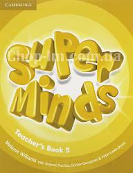 Super Minds 5 Teacher's Book / Книга для учителя