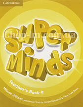 Super Minds 5 Teacher's Book / Книга для учителя