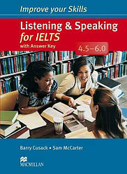 Improve your Skills: Listening and Speaking for IELTS 4.5-6.0 with answer key and Audio CDs