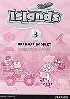 Английский язык | Islands | Grammar Booklet. Грамматика, 3 | Pearson-Longman