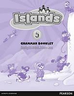 Islands | Grammar Booklet. Тетрадь по грамматике, уровень 5 | Kerry Powell | Pearson-Longman