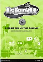 Английский язык | Islands | Reading & Writing Booklet. Пособие по чтению и письму, 4 | Pearson-Longman