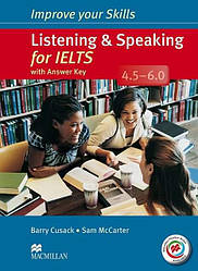 Improve your Skills: Listening and Speaking for IELTS 4.5-6.0 with answer key, Audio CDs and MPO