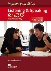 Improve your Skills: Listening and Speaking for IELTS 6.0-7.5 with answer key and Audio CDs