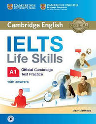 IELTS Life Skills Official Cambridge Practice Test A1 student's Book with answers and Downloadable Audio