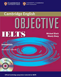 Objective IELTS Intermediate Student's Book without answers with CD-ROM (Учебник)