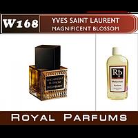 Духи на разлив Royal Parfums W-168 «Magnificent Blossom» от Yves Saint Laurent