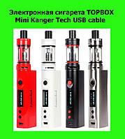 Электронная сигарета TOPBOX Mini Kanger Tech USB cable