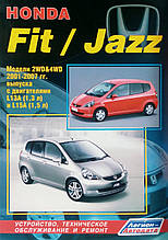 HONDA FIT / JAZZ Модели 2WD&4WD 2001-2007 гг. в. Руководство по ремонту и эксплуатации