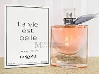 Lancome La Vie Est Belle edp 75 ml w TESTER Парфюмированная Женская