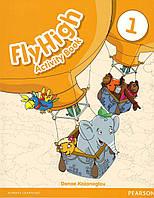 Fly High 1. Activity Book. Kozanoglou D. Pearson